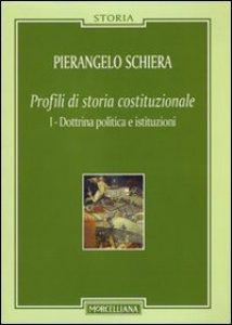 Copertina di 'Profili di storia costituzionale [vol .1]'