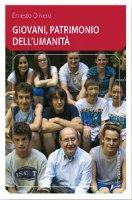 Giovani patrimonio dell'umanità - Olivero Ernesto