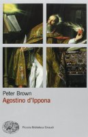 Agostino d'Ippona - Peter Brown