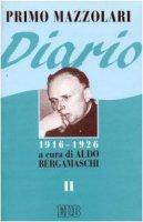 Diario (1916-1926) [vol_2] - Mazzolari Primo