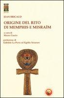 Origine del rito di Memphis e Misraïm - Bricaud Jean