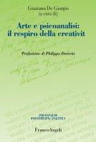 Arte e psicoanalisi: il respiro della creatività - AA. VV.