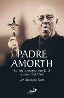 Padre Amorth - Elisabetta Fezzi , Gabriele Amorth