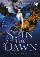 Spin the dawn - Lim Elizabeth