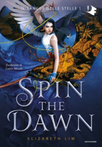 Copertina di 'Spin the dawn'