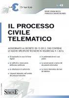 Il Processo Civile Telematico - Bruno Spagna Musso, Francesco Saverio Orlando