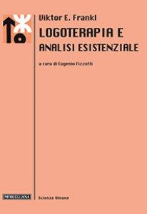 Copertina di 'Logoterapia e analisi esistenziale'
