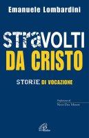 Stravolti da Cristo - Emanuele Lombardini