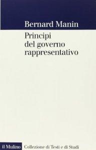 Copertina di 'Principi del governo rappresentativo'