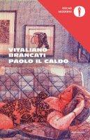 Paolo il caldo - Brancati Vitaliano