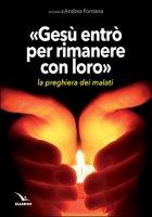 Gesù entrò per rimanere con loro - Andrea Fontana