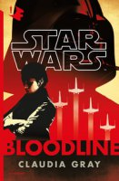 Star Wars. Bloodline - Gray Claudia