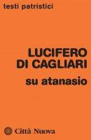Su Atanasio - Lucifero di Cagliari