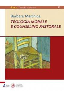 Copertina di 'Teologia morale e counseling pastorale'
