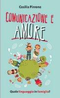 Comunicazione e amore - Cecilia Pirrone