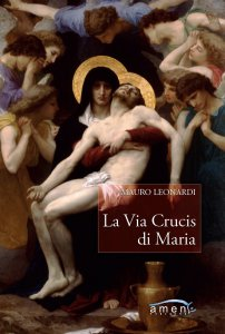 Copertina di 'La Via Crucis di Maria'