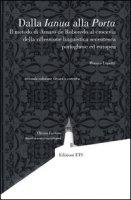 Dalla Ianua alla Porta. Il metodo di Amaro De Roboredo al crocevia della riflessione linguistica secentesca portoghese ed europea - Lupetti Monica