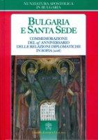 Bulgaria e Santa Sede - Nunziatura Apostolica in Bulgaria