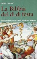 La Bibbia del dì di festa [vol_2] / Pensieri familiari su - Caldelari Callisto