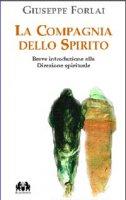 La compagnia dello Spirito - Giuseppe Forlai