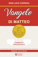 Vangelo di Matteo - Gian Luca Carrega