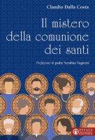 Il mistero della comunione dei santi - Claudio Dalla Costa