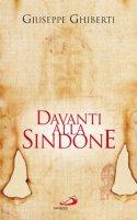 Davanti alla Sindone (Parole per lo spirito)Ghiberti Giuseppe