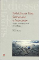 Politiche per l'alta formazione e «brain drain». Il caso Master & Back in Sardegna