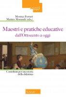 Maestri e pratiche educative dall'Ottocento ad oggi