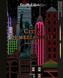 Copertina di 'Città di mezzanotte. Con gadget'