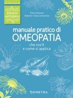 Manuale pratico di omeopatia - Bressan Pietro, Chiej Gamacchio Roberto