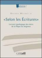 «Selon les Écritures» - Meynet Roland