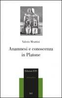 Anamnesi e conoscenza in Platone - Meattini Valerio