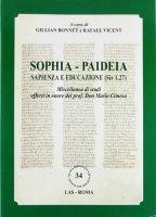 Sophia. Paideia sapienza e educazione (Sir 1,27)