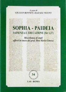 Copertina di 'Sophia. Paideia sapienza e educazione (Sir 1,27)'