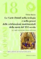 Carte dotali nella teologia e nella prassi delle celebrazioni matrimoniali della metà del XVI secolo - Bacco Felice