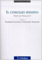 Il Concilio inedito. Fonti del Vaticano II