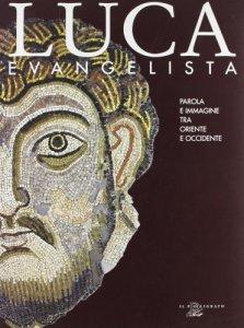 Copertina di 'Luca evangelista'