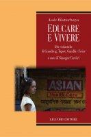 Educare e vivere - Asoke Bhattacharya, Giuseppe Carrieri