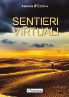 Sentieri virtuali - D'Errico Aurora