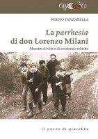 La parrhesia di don Lorenzo Milani - Sergio Tanzarella
