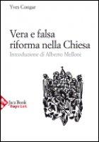 Vera e falsa riforma nella Chiesa