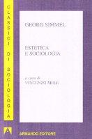 Estetica e sociologia - Simmel Georg