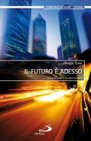 Il futuro è adesso - Giorgio Triani