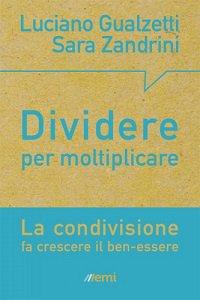 Copertina di 'Dividere per moltiplicare'