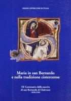 Respice stellam. Maria in san Bernardo e nella tradizione cistercense. Atti del Convegno internazionale (Roma, 21-24 ottobre 1991)
