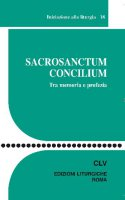 Sacrosanctum Concilium - Autori vari