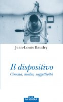 Il dispositivo - Jean-Louis Baudry
