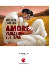 Copertina di 'Amore, variazioni sul tema'