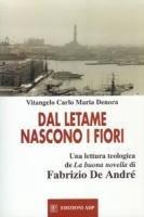 Dal letame nascono i fiori - Denora Vitangelo C. M.